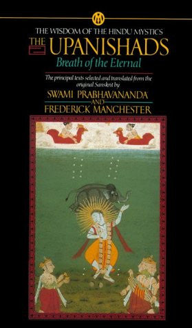 The Upanishads: Breath of the Eternal (Mentor Series)