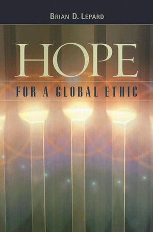 Hope for a Global Ethic: Shared Principles in Religious Scriptures
