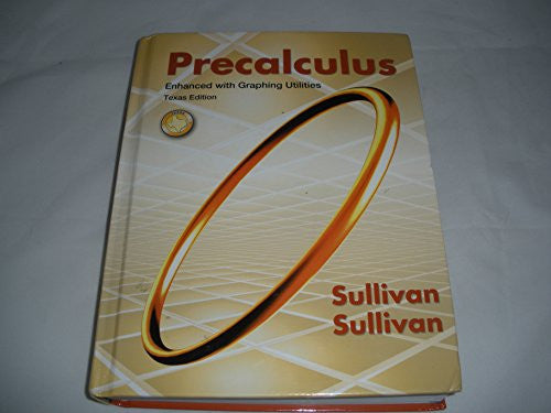 Precalculus Enhanced with Graphing Utilities (7th Edition)