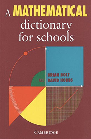A Mathematical Dictionary for Schools