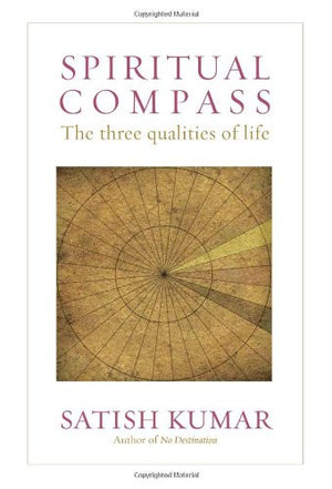 Spiritual Compass: The Three Qualities of Life