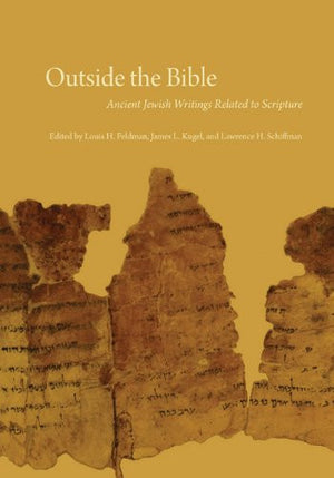 Outside the Bible, 3-volume set: Ancient Jewish Writings Related to Scripture