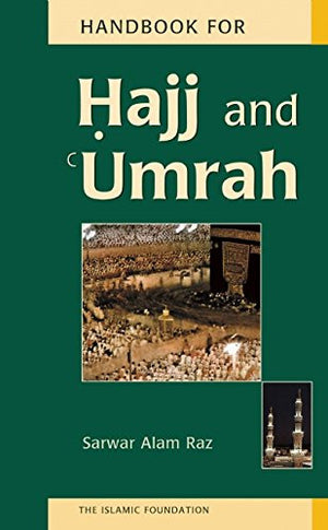 Handbook for Hajj and Umrah (English and Arabic Edition)