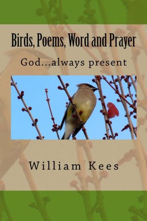 Birds, Poems, Word and Prayer