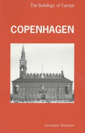 Copenhagen: The Buildings of Europe