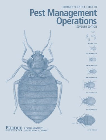 Truman's Scientific Guide to Pest Management Operations 7th Edition (Truman's Scientific Guide to Pe