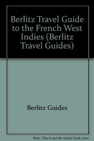 French West Indies (Berlitz Pocket Guides)