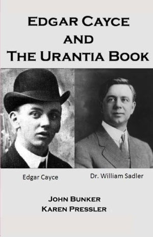 Edgar Cayce and the Urantia Book