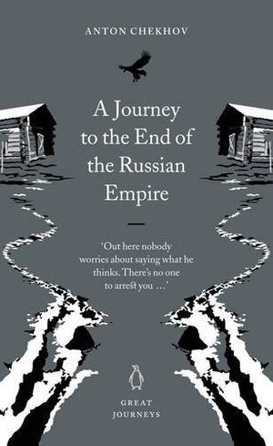Great Journeys Journey To The End Of The Russian Empire (Penguin Great Journeys)