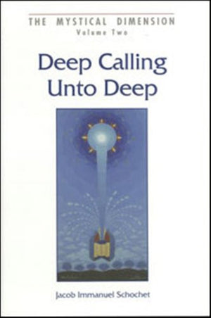 Deep Calling Unto Deep: The Dynamics of Prayer in the Perspective of Chassidism (Mystical Dimension)