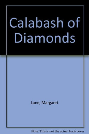 A calabash of diamonds: An African treasure hunt