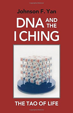 DNA and the I Ching: The Tao of Life