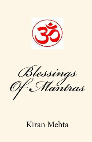 Blessings Of Mantras