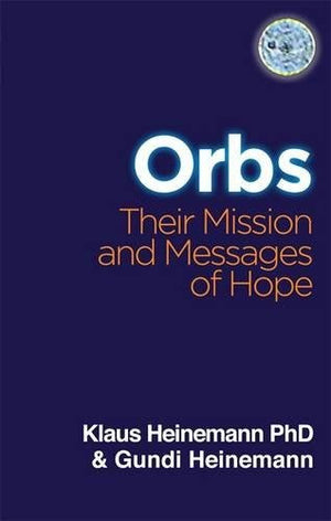 ORBS: Their Mission & Messages of Hope
