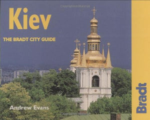Kiev: The Bradt City Guide (Bradt Mini Guide)