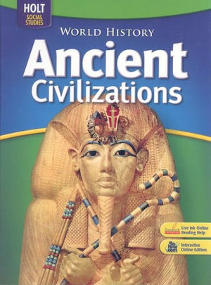 World History: Ancient Civilizations: Student Edition 2006