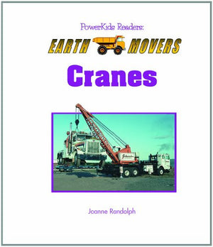 Cranes (Powerkids Readers: Earth Movers)
