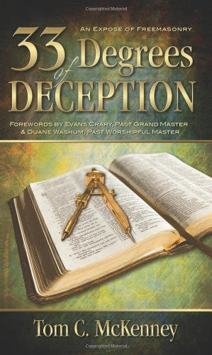 33 Degrees of Deception:: An Expose of Freemasonry