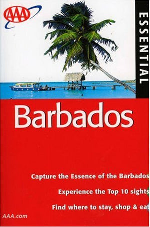 AAA Essential Barbados (AAA Essential Guides: Barbados)