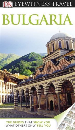 Bulgaria (DK Eyewitness Travel Guide)