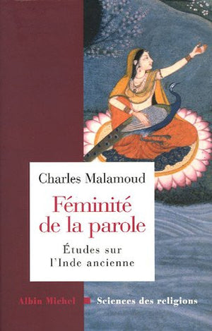 Feminite de La Parole (Collections Sciences - Sciences Humaines) (French Edition)