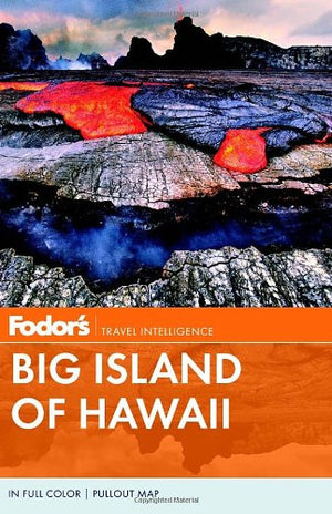 Fodor's Big Island of Hawaii (Full-color Travel Guide)
