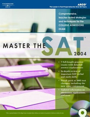 Master the NEW SAT, 2005/e w/CD-ROM (Peterson's Master the SAT)