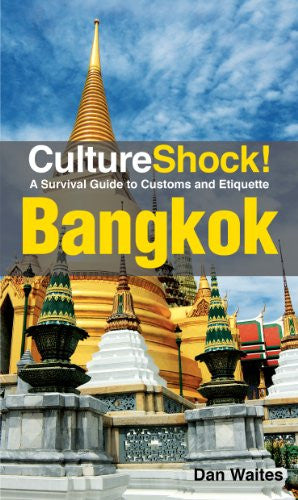 Cultureshock! Bangkok: A Survival Guide to Customs and Etiquette