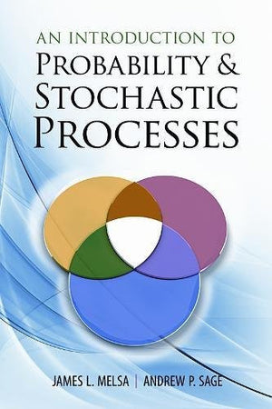 An Introduction to Probability and Stochastic Processes (Dover Books on Mathematics)