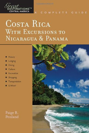 Great Destinations Costa Rica: With Excursions to Nicaragua & Panama