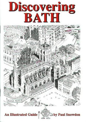 Discovering Bath: Illustrated Guide to Bath (Walkabout)