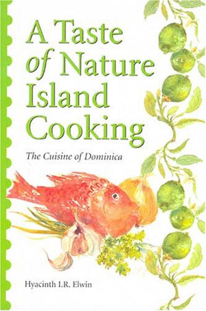 A Taste of Nature Island Cooking: Dominican Cuisine