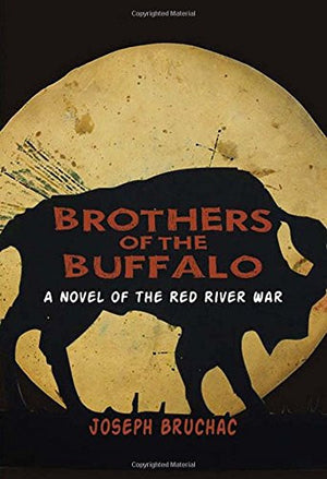 Brothers of the Buffalo: A Novel of the Red River War
