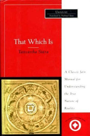 Tattvartha Sutra: That Which Is (Sacred Literature)