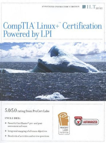 CompTIA Linux + Certification, Powered by LPI (Ilt)