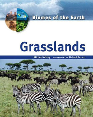Grasslands (Biomes of the Earth)