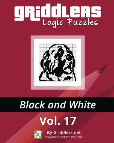 Griddlers Logic Puzzles: Black and White (Volume 17)