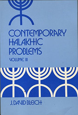 Contemporary Halakhic Problems (Library of Jewish Law and Ethics)