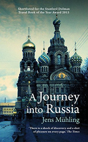 A Journey into Russia (Armchair Traveller)