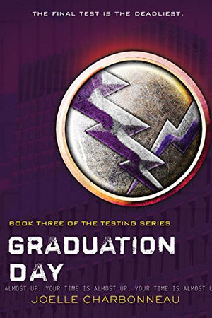 Graduation Day (The Testing)