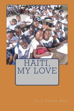 Haiti, My Love