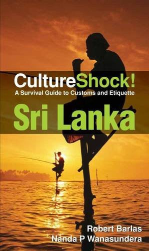Culture Shock! Sri Lanka: A Survival Guide to Customs and Etiquette