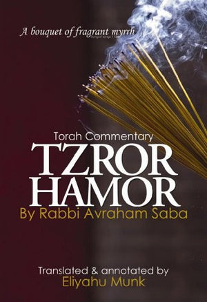 Tzror Hamor: Torah Commentary by Rabbi Avraham Saba (5 volume set)