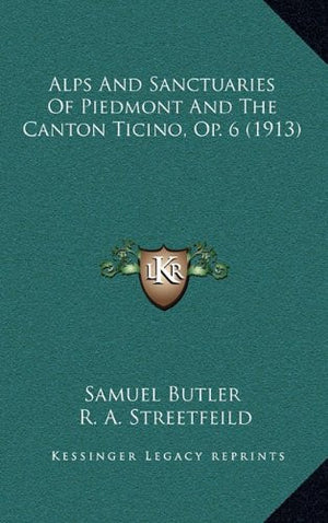 Alps and Sanctuaries of Piedmont and the Canton Ticino (Op. 6)