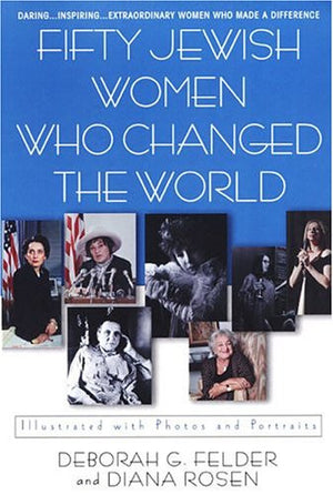 Fifty Jewish Women Who Changed The World