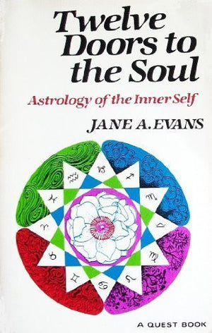Twelve Doors to the Soul: Astrology of the Inner Self (Quest Books)