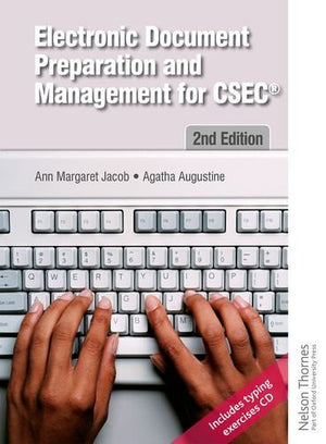 Electronic Document Preparation and Management for CSEC 2nd Edition