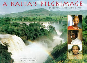A Rasta's Pilgrimage: Ethiopian Faces and Places