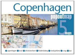 Copenhagen PopOut Map: pop-up city street map of Copenhagen city center - folded pocket size travel map with transit map included (PopOut Maps)