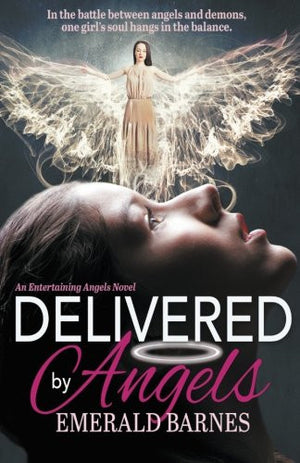 Delivered by Angels (Entertaining Angels) (Volume 3)